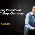 "I am so very proud to announce a new addition to the Lynda.com and LinkedIn Learning library, ""Redefining PowerPoint in the College Classroom,"" created by my husband Alan Ackmann. For […]"