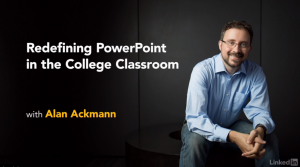 Redefining PowerPoint in the College Classroom by Alan Ackmann