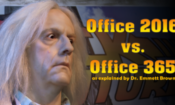 Office 2016 vs. Office 365 as Explained by Dr. Emmett Brown