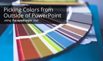 Matching Color in PowerPoint to Objects Outside of PowerPoint