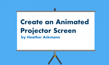 Create an Animated Projector Screen in PowerPoint