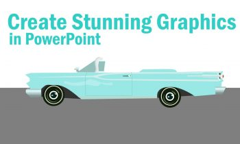 Create Stunning Graphics in PowerPoint